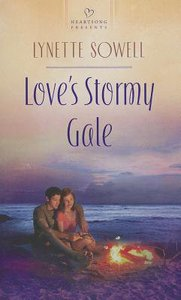 Loves Stormy Gale (Heartsong Series)