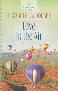 Love in the Air (#1063 in Heartsong Series)