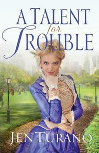 A Talent For Trouble (#03 in Ladies Of Distinction Series)