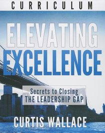 Elevating Excellence (Dvd Curriculum)