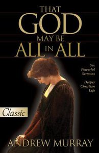 That God May Be All in All (Pure Gold Classics Series)