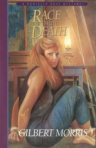 Race With Death (#06 in Danielle Ross Mystery Series)