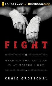Fight (Unabridged, 8 Cds)