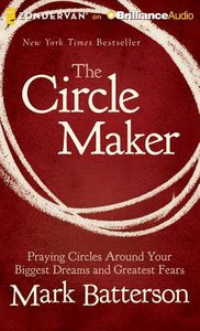 The Circle Maker (Unabridged, 8 Cds)