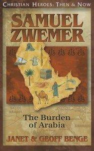 Samuel Zwemer (Christian Heroes Then & Now Series)