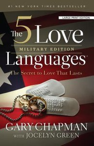 The 5 Love Languages Military Edition (Large Print)