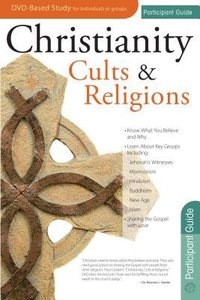 Christianity Cults and Religions (Participants Guide)