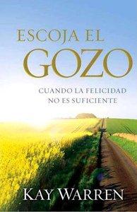 Escoja El Gozo (Choose Joy)