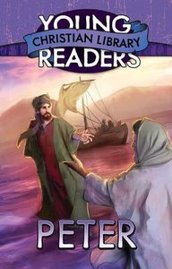 Peter (Young Readers Christian Library Series)