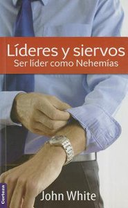 Lderes Y Siervos (Leaders And Servants)
