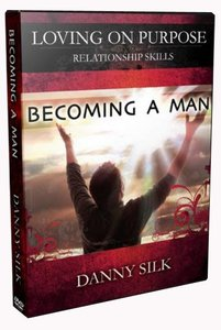 Becoming a Man (Loving On Purpose Series)