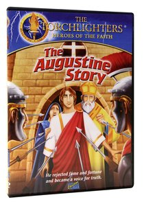 The Augustine Story (Torchlighters Heroes Of The Faith Series)