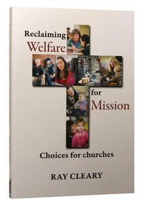 Reclaiming Welfare For Mission