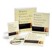 When Godly People Do Ungodly Things : Arming Yourself in the Ages of Seduction (Kit) (Beth Moore Bible Study Series)
