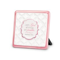 Pattern of Praise Ceramic Plaque: With God All Things Are Possible (Pink)