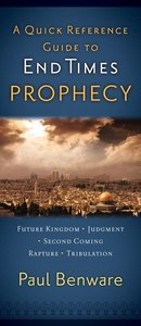 A Quick Reference Guide to End Times Prophecy