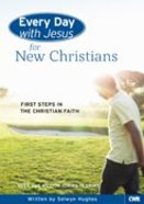 Every Day With Jesus For New Christians (Adult) (Every Day With Jesus Series)