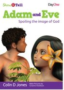 Adam and Eve (Show & Tell Series)