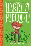 Mud & Minibeasts (Harrys Hideout Series)