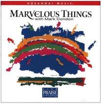 Marvelous Things Songbook