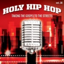 Holy Hip Hop #16: Taking the Gospel to the Streets