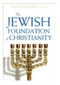 The Jewish Foundation of Christianity