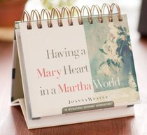 Daybrighteners: Having a Mary Heart in a Martha World