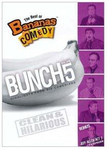 Best of Bananas Comedy Bunch Volume 5