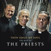 Then Sings My Soul: The Best of