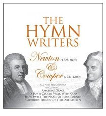 Hymnwriters: Newton and Cowper