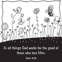 Black and White Magnets: In All Things God Works For Good