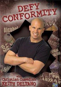 Defy Conformity (60 Mins)