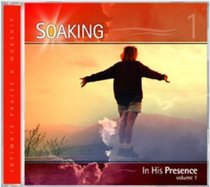 Soaking #01: In His Presence