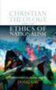 Christian Theology and the Ethics of Nationalism