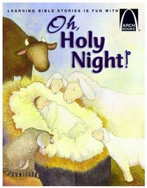 O Holy Night (Arch Books Series)
