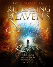 Releasing Heavens Song