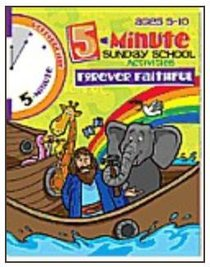5 Minute Sunday School Activities: Forever Faithful (Reproducible)