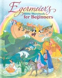 Egermeiers Bible Storybook For Beginners