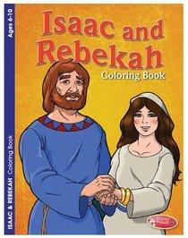 Isaac and Rebekah (Ages 6-10, Reproducible) (Warner Press Colouring & Activity Books Series)