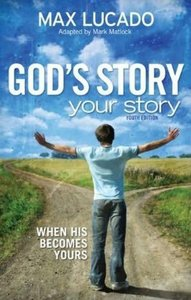 Gods Story, Your Story (Large Print)