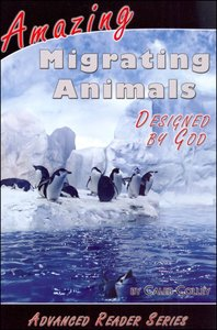 Amazing Migrating Animals Designed By God (A P Reader Series)