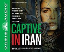 Captive in Iran (Unabridged, 9 Cds)