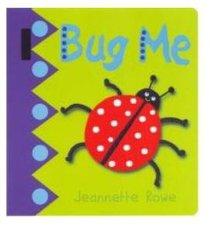 Bug Me (Baby Boos Buggy Book Series)