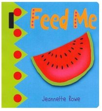 Feed Me (Baby Boos Buggy Book Series)