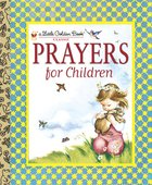 Prayers For Children (Little Golden Book Series)