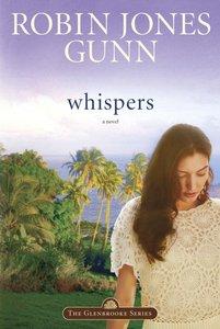 Whispers (#02 in Glenbrooke Series)