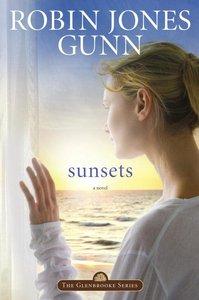 Sunsets (#04 in Glenbrooke Series)