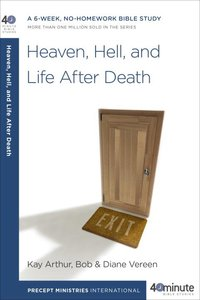 Heaven, Hell and Life After Death