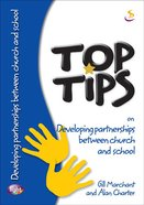 On Developing Partnerships Between Church and School (Top Tips Series)