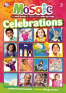 Celebrations (Mosaic Series)